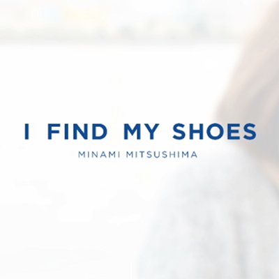 BIRKENSTOCK / I FIND MY SHOES  MOVIE