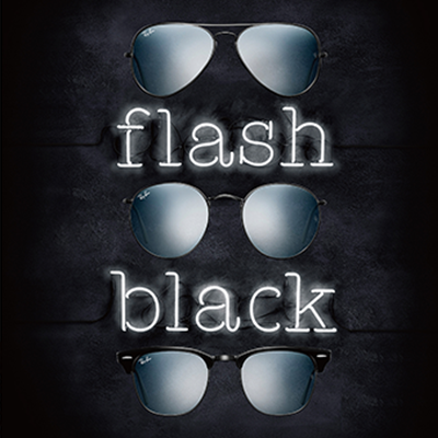 RAY-BAN flash black PHOTO EXHIBITION by Beams