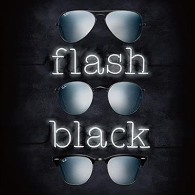 RAY-BAN flash black PHOTO EXHIBITION by Beams